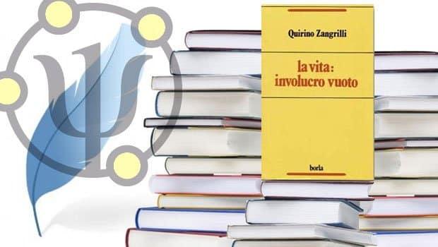 La vita: involucro vuoto – di Quirino Zangrilli –  Borla, Roma, 1993