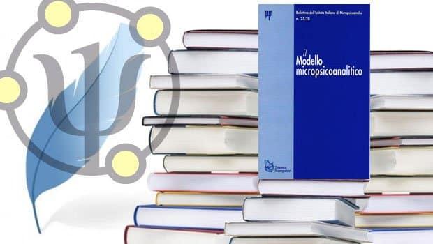 Il modello micropsicoanalitico, Autori Vari, Tirrenia Stampatori, 2000