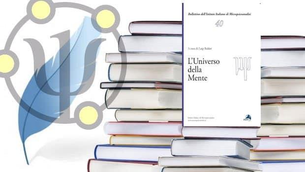 L'universo della mente tra psicoanalisi, psicopatologia, filosofia e neuroscienze – a cura di Luigi Baldari