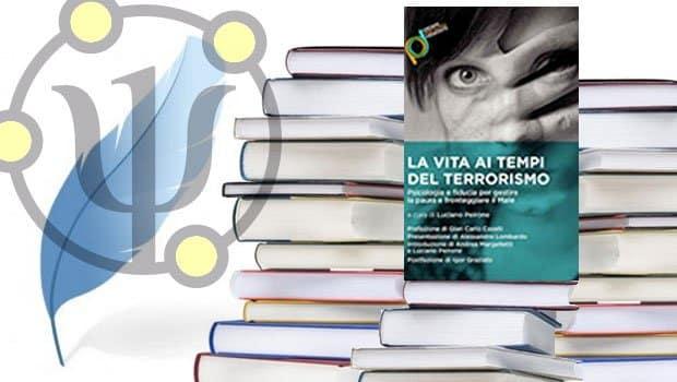 La vita ai tempi del terrorismo – a cura di Luciano Peirone