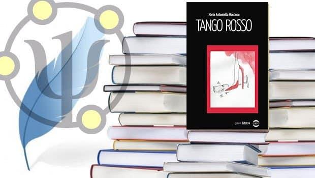 Maria Antonietta Macciocu, Tango rosso, Golem Edizioni, 2018