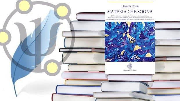 MATERIA CHE SOGNA  (Anima Ed.) |  Daniela Rossi